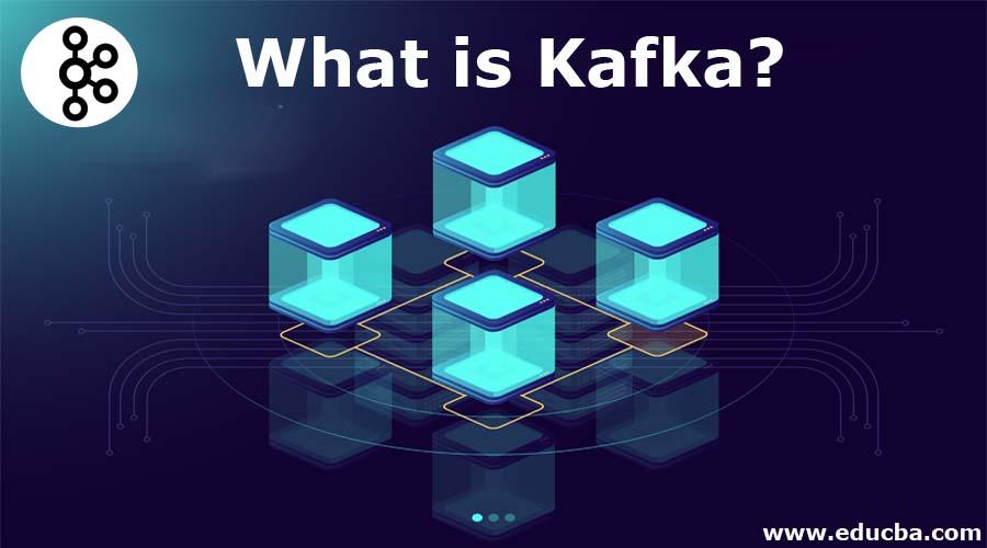 What is Kafka?