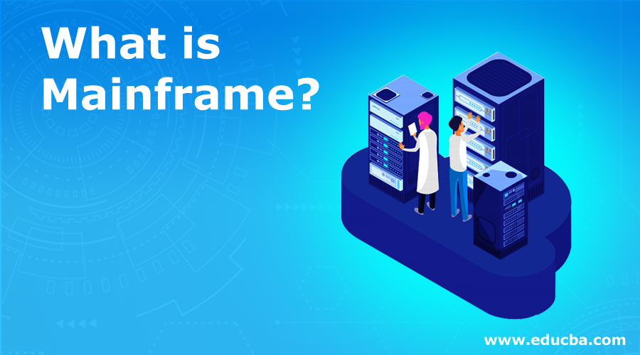What-is-Mainframe