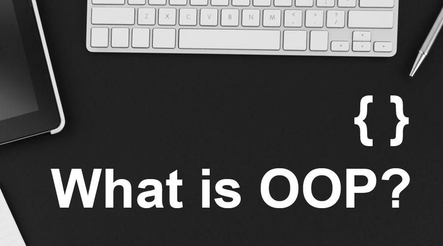 What is OOP