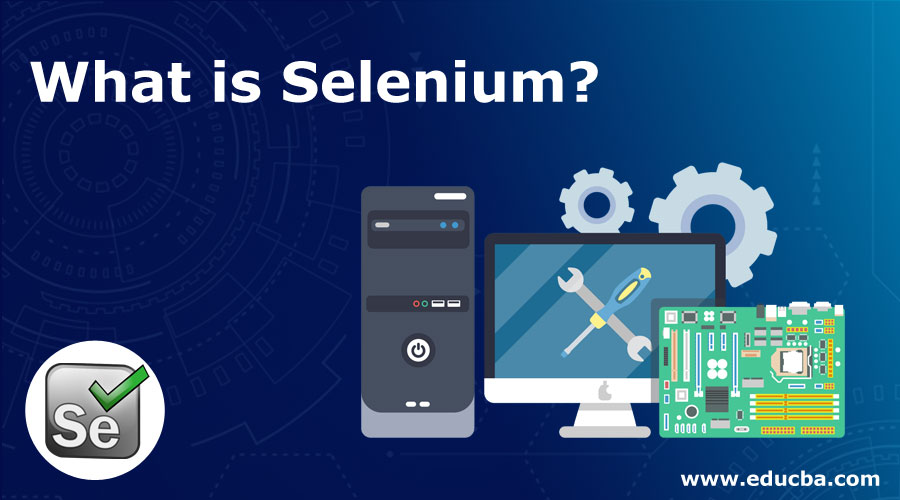 What-is-Selenium
