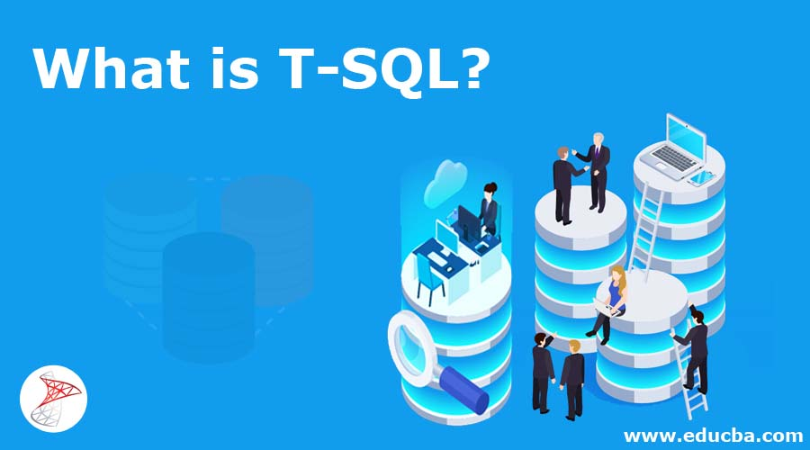 What is T-SQL?