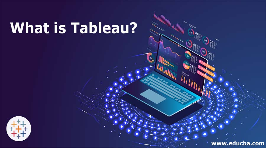 What is Tableau?