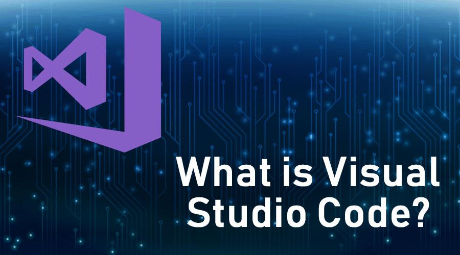 What is Visual Studio Code