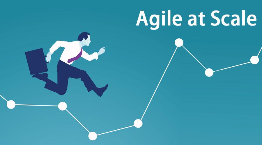 Agile at Scale