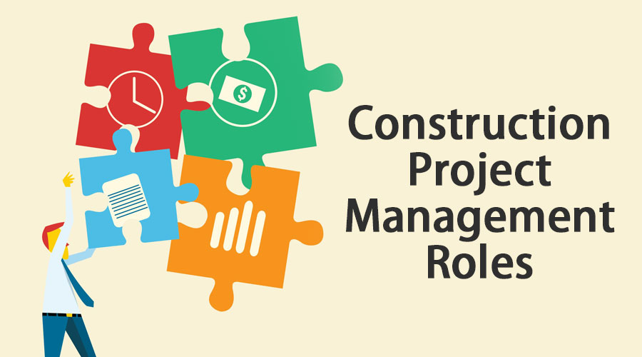 Construction Project Management Roles