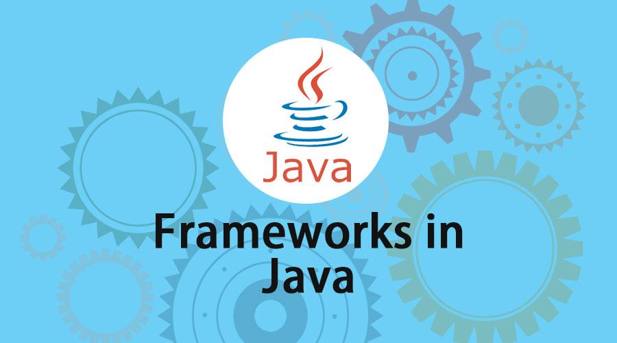 Frameworks-In-Java