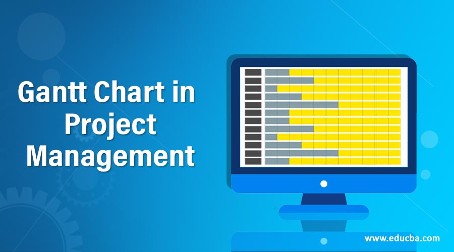 Gantt Chart in Project Management