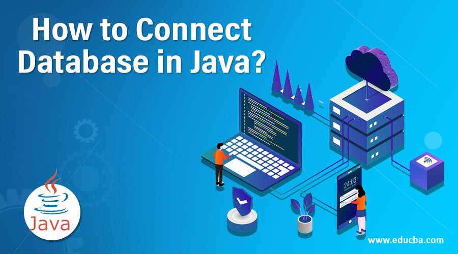 How to Connect Database in Java?