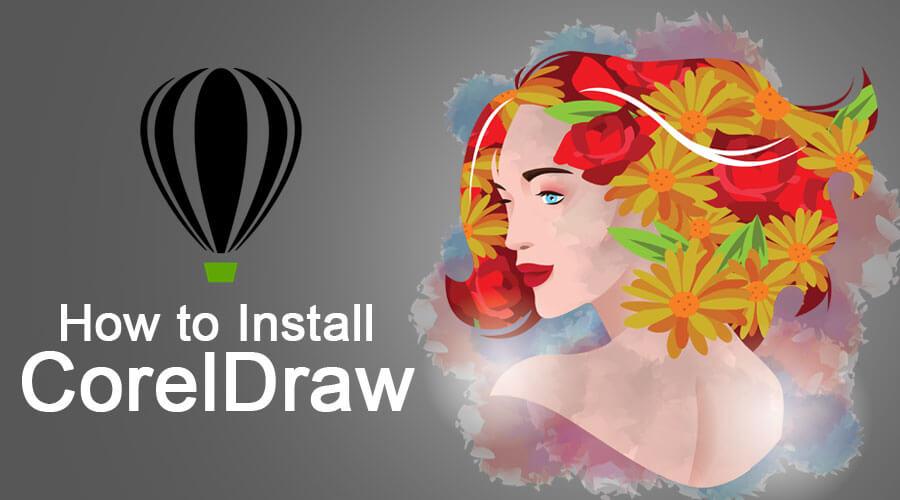 How to Install CorelDraw