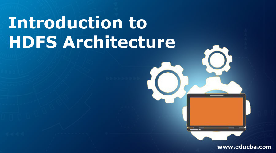 Introduction-to-HDFS-Architecture