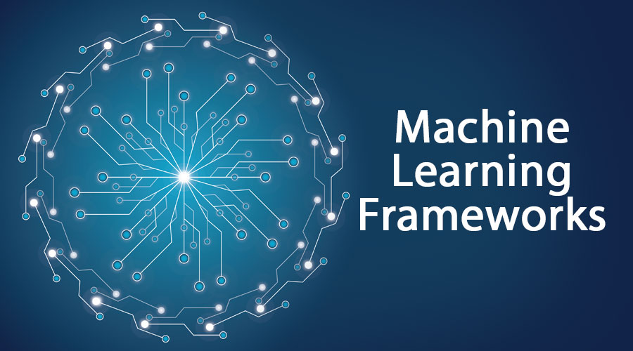 Machine-Learning-Frameworks