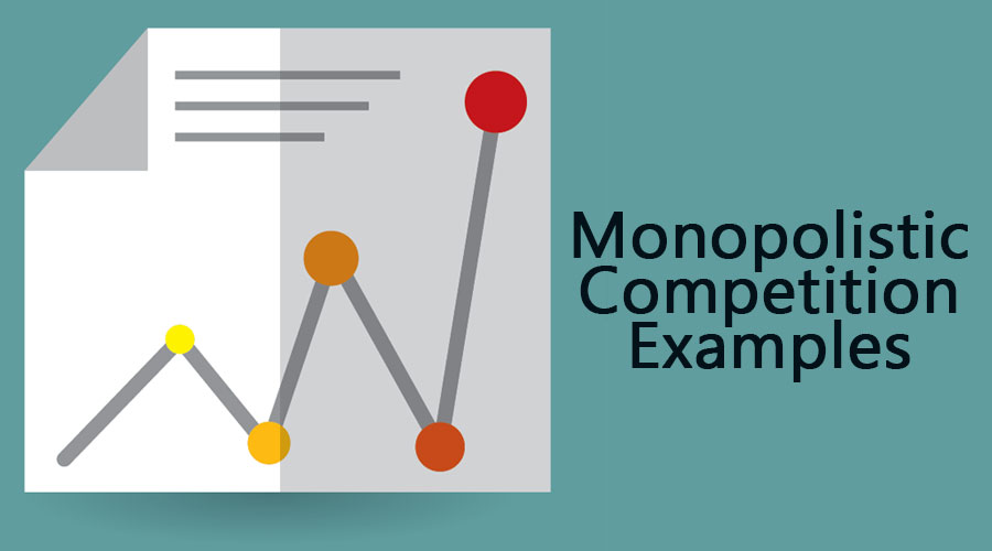 Monopolistic Competition Examples (Top 5 Real Life Examples)