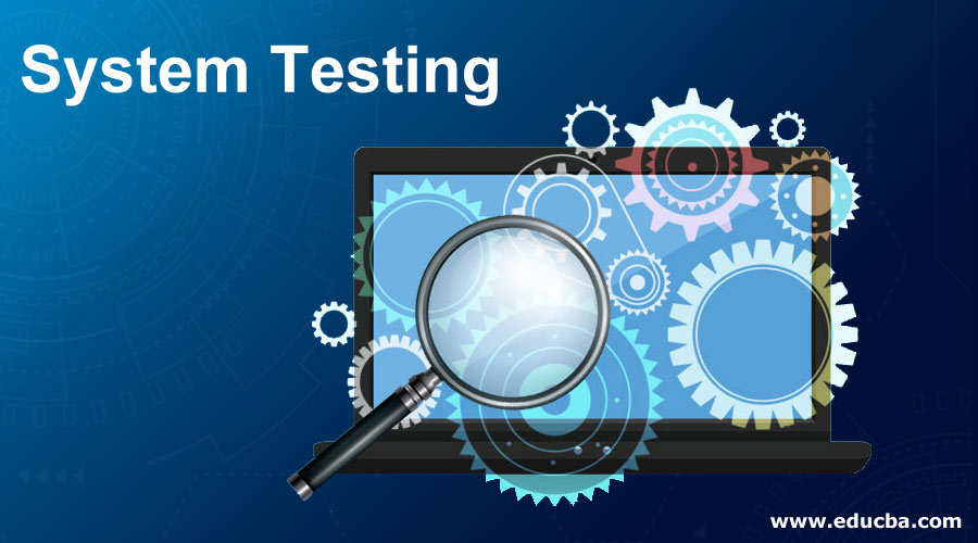 System-Testing
