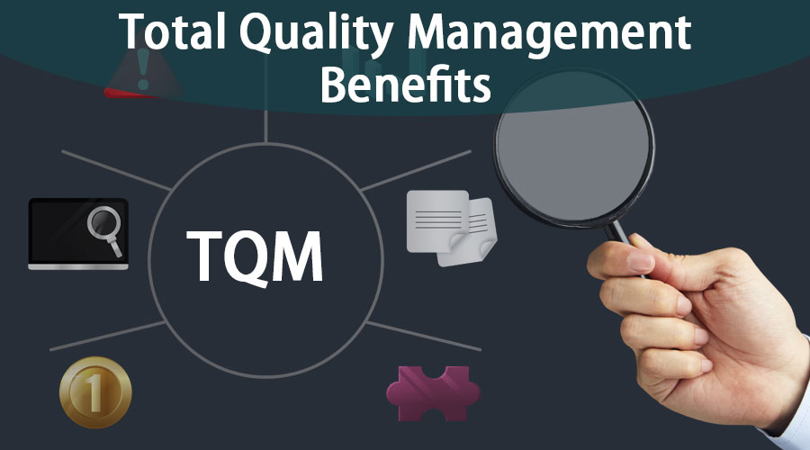 Total Quality Management Benefits