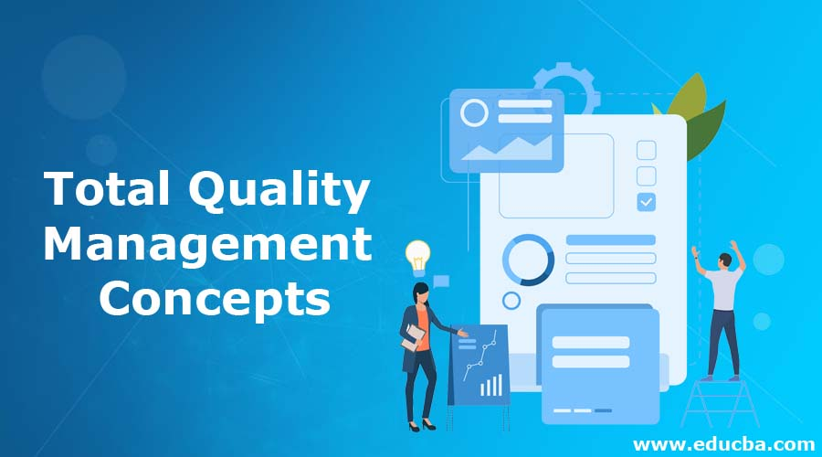 Total Quality Management Concepts