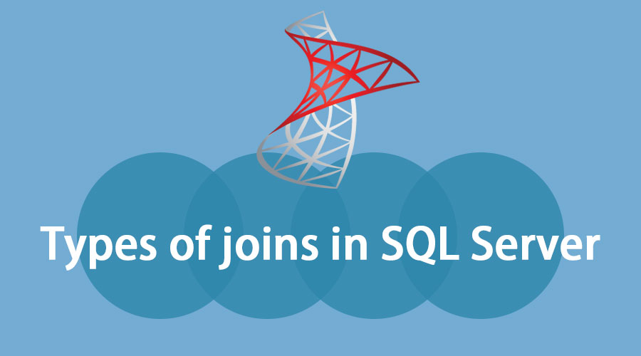 Types of joins in SQL server