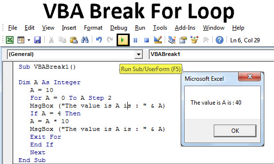 VBA Break For Loop | How to Use Excel VBA Break For Loop?