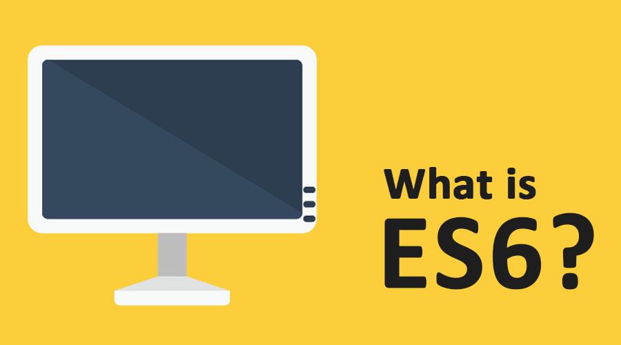 What-is-ES6