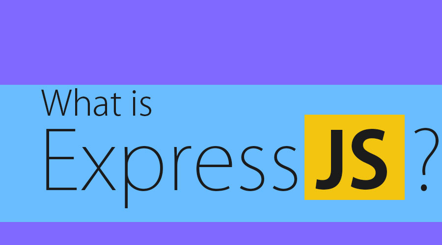 What is ExpressJS?