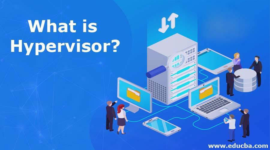 What is Hypervisor?