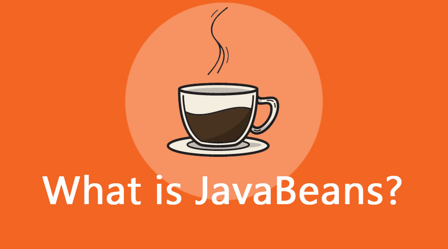 What is JavaBeans?