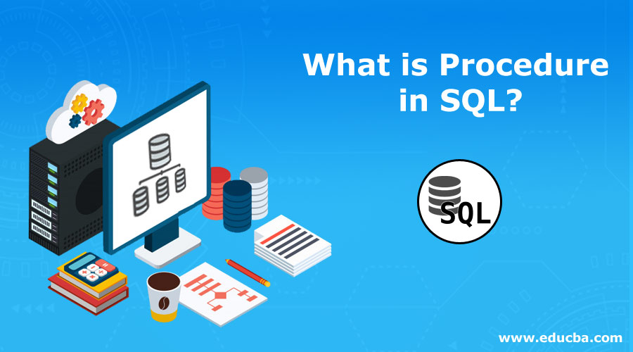 What-is-Procedure-in-SQL