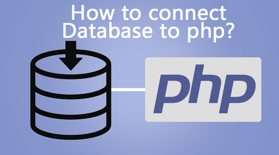how-to-connect-database-to-php