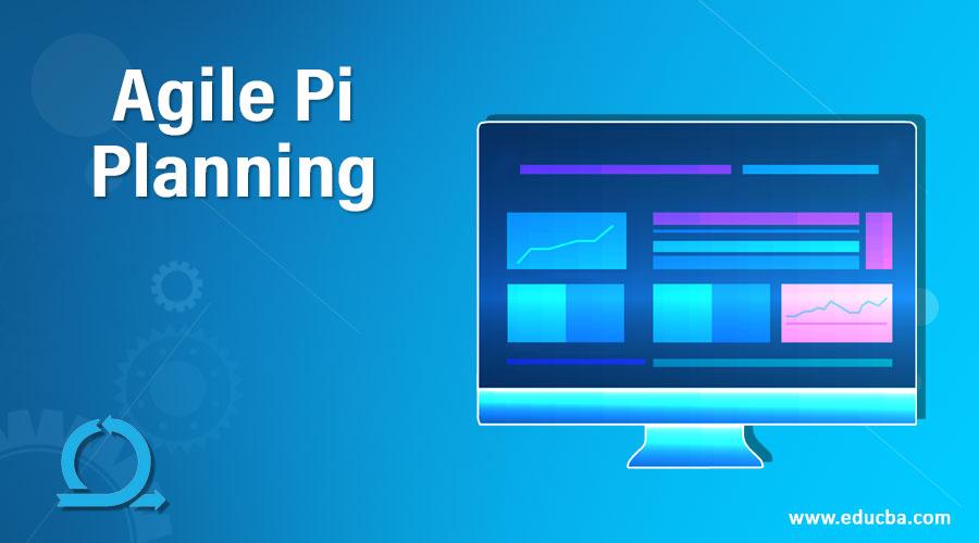 Agile Pi Planning