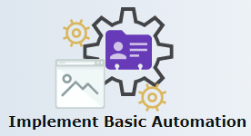 Implement Basic Automation