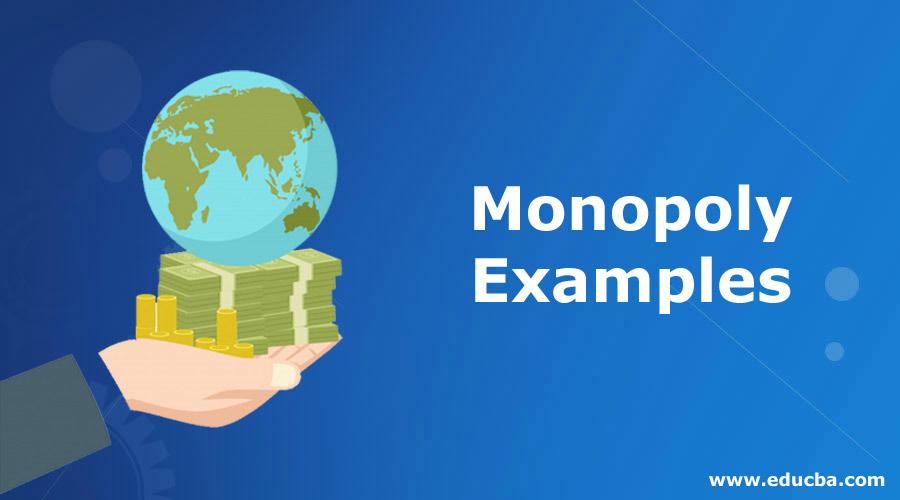 Monopoly-Examples