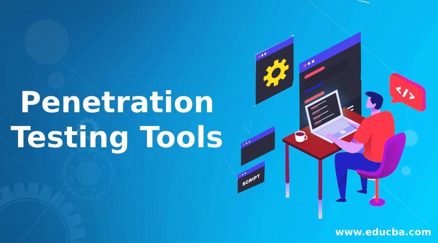 Penetration Testing Tools