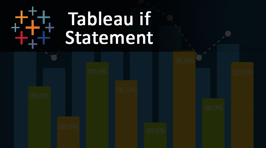 Tableau IF Statement