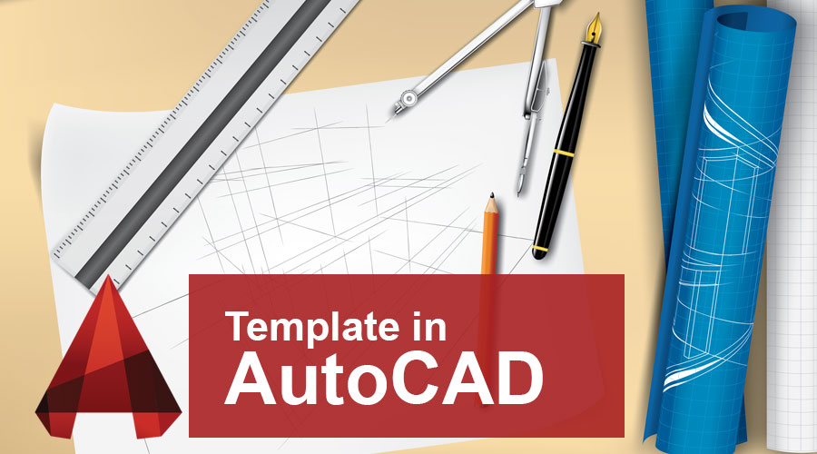 Template in AutoCAD