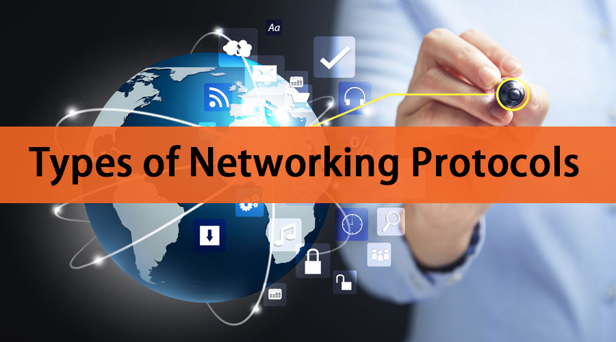 Types of Networking Protocols