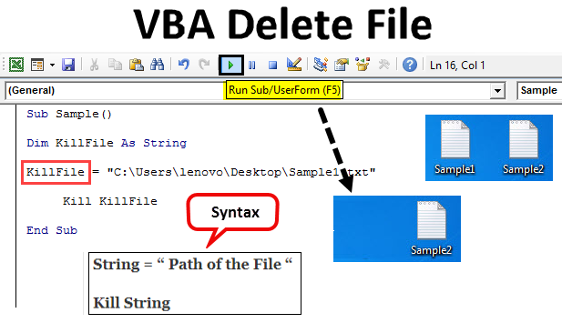 VBA Delete File | How to Delete File Using VBA (With Examples)