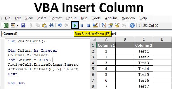 Vba Insert Column How To Use Excel Vba Insert Column