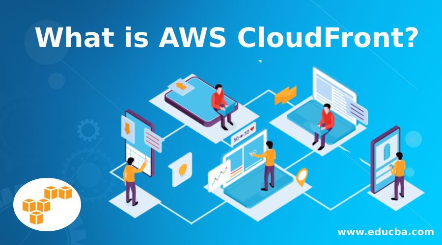 What is AWS CloudFront