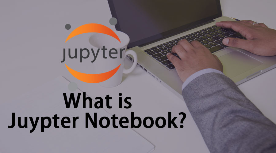 What-is Juypter Notebook