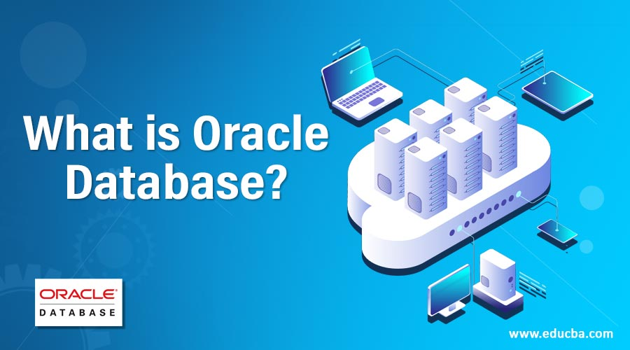 What is Oracle Database?