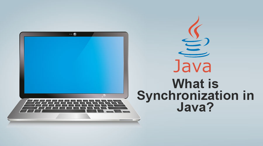 What is Synchronization in Java
