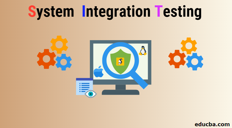 system interation testing