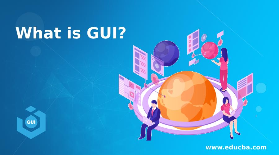 What is GUI