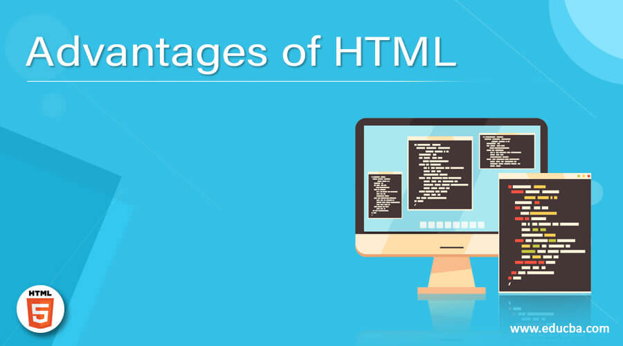 Advantages of HTML