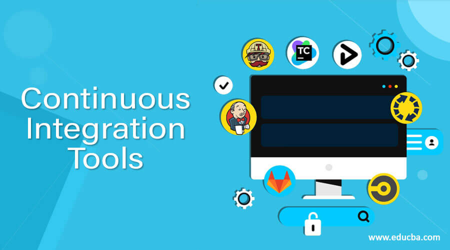 Continuous Integration Tools