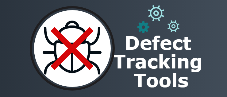 Defect Tracking Tools