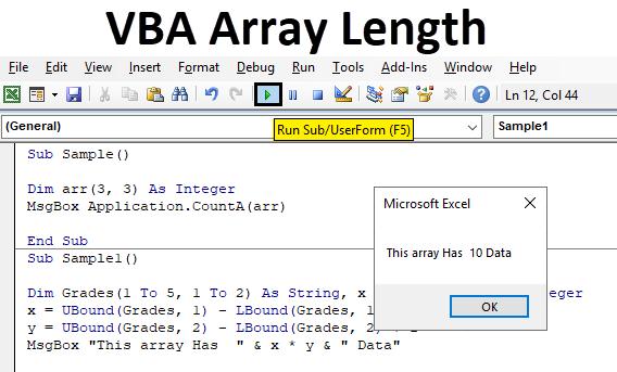 VBA Array Length | How to Use Excel VBA Array Length with