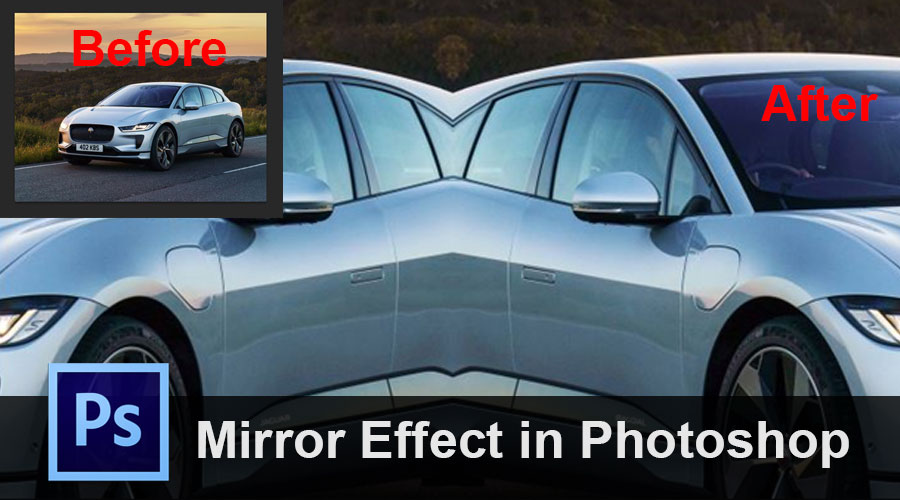 Mirror Effect in Photoshop