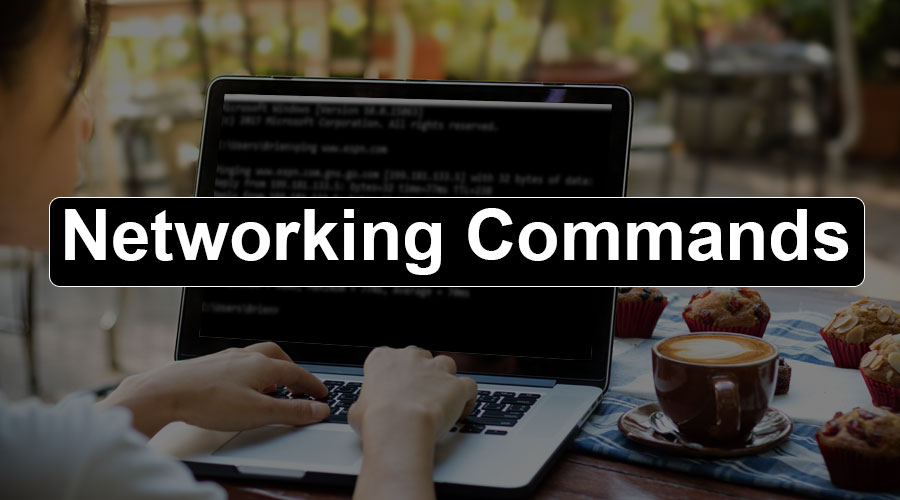 Networking Commands