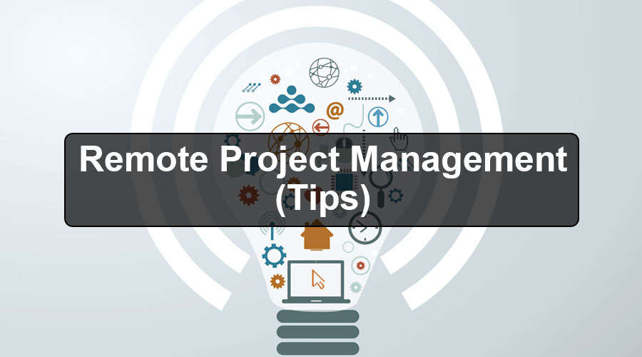 Remote-Project-Management-(Tips)