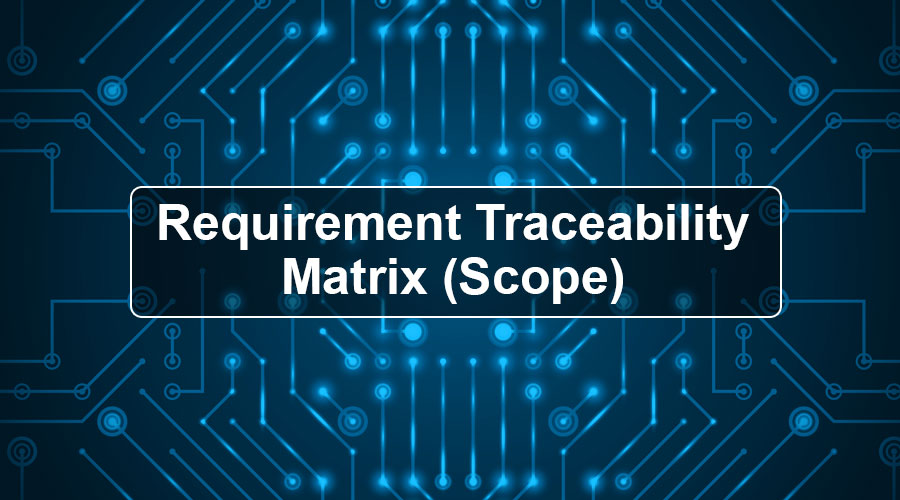 Requirement-Traceability-Matrix-(Scope)